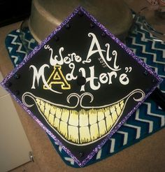 Alice in Wonderland Graduation Cap ----- The 'A' in 'Mad' is for Appalachian State University. You can obviously tailor the style to whichever school or pride you want to show! Funny Graduation Caps, Graduation Cap Designs, Graduation Cap Decoration, Nursing Graduation, Graduation Diy, High School Graduation, Graduation Pictures, Graduation Outfits, Graduation Quotes