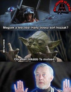 "magyarul magyarul - magyarul magyarul "" magyarul magyarul Best Picture For trends shirts - Funny Pins, Funny Memes, Jokes, Star Vars, All The Things Meme, Naha, Obi Wan, Puns, Have Fun"
