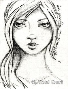 be gentle on yourself - quick sketch from my art journal, art journaling, sketching, girls face, faces