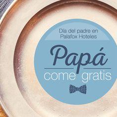 ¡Hoy y mañana invitamos a tu padre a comer! En los restaurantes Aragonia o Celebris, al consumir 4 menús de adulto completo, ¡papá no paga!