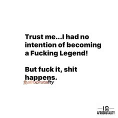 Fuck it, shit happens and then you're a legend!!! Oh well, See you at the 🔝!!! ▬▬▬▬▬▬▬▬▬▬▬▬▬▬▬▬▬▬▬▬▬▬▬▬▬▬▬▬ #quote #quotes #quoteoftheday #thoughtoftheday #life #lifequotes #bestoftheday #motivation #inspiration #positivity #determination #encourage #positivethought #crossfit #powerlifting #positive #weightlifting #brutalquotes #fitfam #fit #fitness #allday #bodybuilding #strongman #realtalk #lifestyle #instafamous