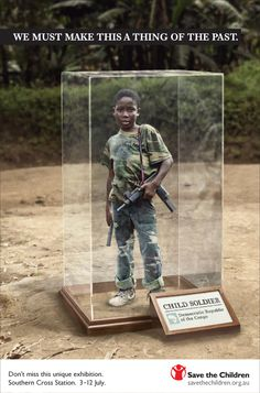 This ad to save the children from being soldiers uses pathos as a call to the emotional side of supporters.