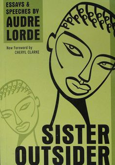 """Sister Outsider by Audre Lorde. """"Presenting the essential writings of black lesbian poet and feminist writer Audre Lorde, Sister Outsider celebrates an influential voice in twentieth-century literature. Best Feminist Books, Feminist Writers, Funny Feminist, Free Reading, Reading Lists, Book Lists, Audre Lorde, Good Books, Poster"""