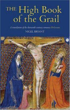 """Grail Lore"" Literature: The High Book of the Grail, Perlesvaus - A Review - Legendarium Media #TheHolyGrail #KingArthur #ArthurianLiterature #ArthurianRomances"