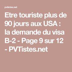 Etre touriste plus de 90 jours aux USA : la demande du visa B-2 - Page 9 sur 12 - PVTistes.net