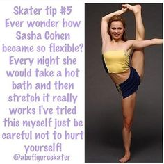 Hmmm I'm gonna try this but I don't have a bath so I will try a hot shower! did the shower work? Ice Skating Quotes, Figure Skating Quotes, Figure Skating Dresses, Cheer Stretches, Ballet Stretches, Cheer Workouts, Dance Tips, Yoga For Flexibility, Roller Skating