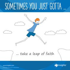 Sometimes you just gotta ... take a leap of faith. Cool Blue