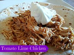 Tomato Lime Chicken recipe - dump the ingredients in a crock pot and go.  Makes an incredible soup or a taco filling depending on your mood. This is one of the easiest dinner recipes I know, and it's always a fan favorite meal.