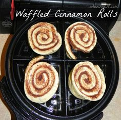 Waffle Iron Cinnamon Rolls...  Refrigerated Cinnamon Rolls  non-stick cooking spray    Instructions  1.Preheat your waffle iron.  2.Spray with non-stick spray.  3.Separate rolls and place onto iron.  4.Close iron and cook 1½ – 3 mins (depends on your iron, 3 mins was perfect in a Belgian Waffle Iron).  5.Remove from iron and plate  6.Squeeze included cream cheese topping over rolls