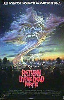 Return of the Living Dead Part II (1988) Poster