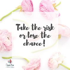 Are you going to take the RISK or lose the chance? I say go for it!! #takeachance #whatmatters #yougotthis
