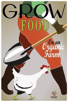 Poster promoting #organic farming - for healthier food that is less harmful to the local environment.