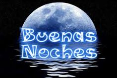 93 Best Buenas Noches Images Good Night Sweet Dreams Good Morning