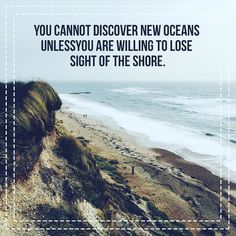 Discover new oceans! #ocean #sea #oceanside #oceanbeach #quote #quotes #quoteoftheday #naturequotes