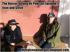 http://thevoicesamongus.blogspot.com    Episode 5: Jean and Steve
