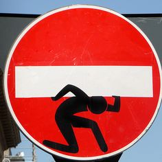 BY CLET ABRAHAM.........SOURCE BING IMAGES........ Funny Street Signs, Good Jokes, Stencil Designs, Acrylic Art, Urban Art, Art Pictures, Bing Images, Zen, Graffiti