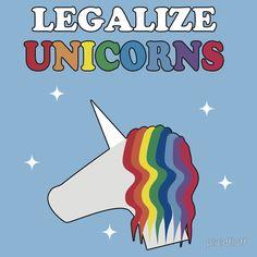 Legalize Unicorns   Unisex T-Shirt