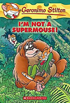 Buy I'm Not a Supermouse! (Geronimo Stilton by Geronimo Stilton at Mighty Ape NZ. Geronimo has always been a 'fraidy mouse, and his super-sporty friend Bruce Hyena decides that he needs to help Geronimo learn to keep calm in extreme. Childrens Ebooks, Geronimo Stilton, Scary Animals, Kids Book Series, Cartoon Books, Award Winning Books, Books For Boys, Hyena, Michel