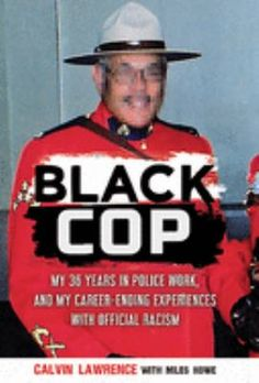 An often-shocking first-person account of the racism embedded in police organizations in Canada. Calvin Lawrence became a cop at age twenty. He was recruited by the Halifax police department at a time of heightened racial tension. Eventually, he left Halifax to join the RCMP. He shares his experiences about basic training in Regina, followed by a stint as Newfoundland's only black Mountie. Throughout his career, Calvin experiences hostility and racism within the force. Becoming A Cop, My Career, Fiction Writing, Nonfiction, The Twenties, My Books, Police, This Book