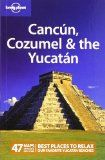 Lonely Planet Cancun, Cozumel & the Yucatan (Regional Travel Guide) - http://www.learnjourney.com/travel-south-america-discount-resources-books-guides-free-shipping/travel-mexico-discount-resources-books-guides-free-shipping/lonely-planet-cancun-cozumel-the-yucatan-regional-travel-guide/