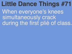 Facts About Buy Backlinks Exposed When everyone's knees simultaneously crack during the first plié of class.When everyone's knees simultaneously crack during the first plié of class. Dancer Quotes, Ballet Quotes, Dance Memes, Dance Humor, All About Dance, Just Dance, Les Memes, Dancer Problems, Waltz Dance