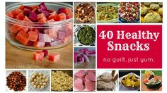 40 healthy snacks for kids and adults. No guilt. Just lots of yummy (and good for you) ideas.