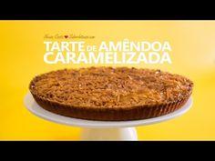 Receita de Tarte de Amêndoa Caramelizada - YouTube