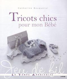 Tricots chigs pour mon bebe 2011 (вязание спицами и крючком)