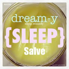 Camp Wander: Dream-y Sleep Salve ~ SLEEP Remedy - I've never known these scents promote sleep, I know peppermint is supposed to be stimulating. Maybe the combo does the trick.