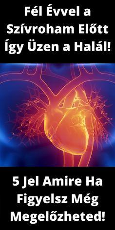A test a szívrohamra utaló figyelmeztetéseket küldd, akár 6 hónappal azelőtt, hogy megtörténik. Tapasztaltál már ilyen tüneteket? Ha igen, előfordulhat, hogy időpontot kell kérned az orvoshoz.