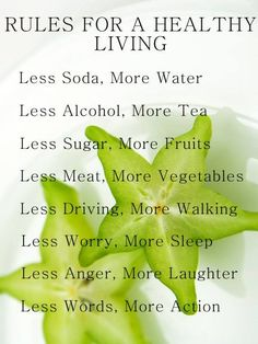 Rules for a Healthy Life: less soda, more water, less sugar, more fruits ...