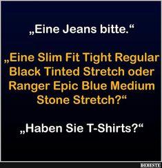Eine Jeans bitte..