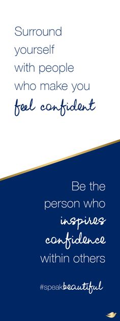 Do you have a friend who always makes you feel beautiful and confident? Surround yourself with more people like that, rather than those who tear you down. And in turn, always strive to be someone that your friends can look up to. When you exude confidence, it rubs off on your friends and family, so they can be inspired to feel confident too! #SpeakBeautiful