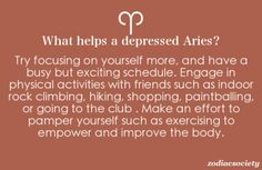 Aries: Helping a depressed Aries.. I agree....