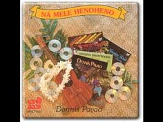 "Dennis Pavao "" Alekoki "" The Golden Voice Of Hawaii"