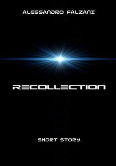 """Recollection (English Edition of """"Memoria"""")"""