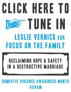 Click here to tune in. Leslie Vernick for Focus on the Family. Reclaiming Hope and Safety in a Destructive Marriage. #DomesticViolenceAwarenessMonth #DVAM