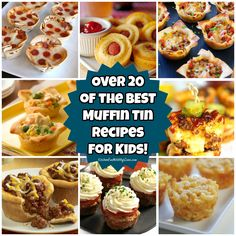 Over 20 of the BEST Muffin Tin Recipes for Kids - everything from Pizza, Sloppy Joes, Mac & Cheese, Cheeseburgers, Tacos and more!