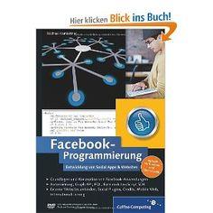 Facebook-Programmierung: Amazon.de: Michael Kamleitner: Bücher