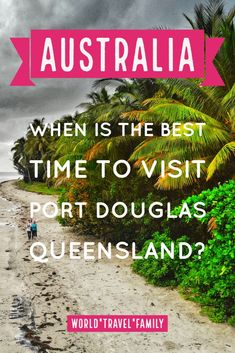 Travel tips for Queensland. When is the best time of year to visit the Port Douglas area of north Queensland. Australia Travel Guide, Visit Australia, Queensland Australia, Australia Holidays, Western Australia, Travel Advice, Travel Guides, Travel Tips, Travel With Kids