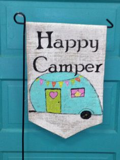 - Handmade item - Materials: outdoor paint, Burlap, Cotton thread This is a hand painted retro camper with a little bunting flag. I use outdoor paint so will not fade or run. These measure 13 inches w