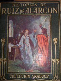 HISTORIAS DE RUIZ DE ALARCON,COLECCION ARALUCE,12X15,TELA EDITORIAL DORADOS,CUENTOS.1941.LUZ MORALES - Foto 1