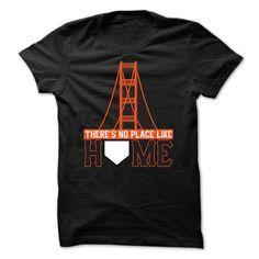 View images & photos of Theres No Place Like Home - San Francisco baseball shirt t-shirts & hoodies