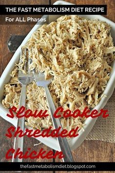 The Fast Metabolism Diet Recipe: Slow Cooker Shredded Chicken - Great For All Phases #thefastmetabolismdiet #thefastmetabolismdietrecipe