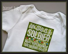 Biased Baby - Daddy Soldier @Jessica Boswell-Tolliver You must get this for baby boy! Too cute :)