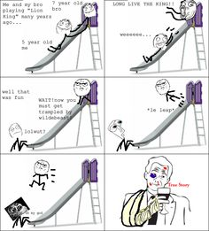 I played lion king once with my brother and got my arm pulled out of socket lol Meme Rage Comics, Derp Comics, Funny Comics, Funny Cartoons, Stupid Funny Memes, The Funny, Hilarious, Funny Stuff, Funny Gifs