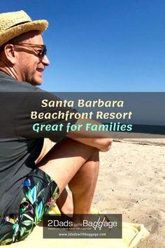 santa-barbara-beachfront-resort-great-for-families Downtown Santa Barbara, Santa Barbara Mission, Travel With Kids, Family Travel, Raising Teenagers, Memorial Weekend, Family Vacation Destinations, World Traveler, Baggage