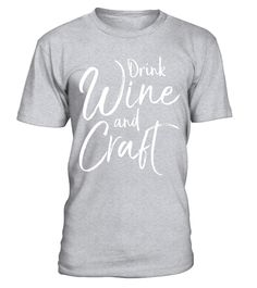 "# Drink Wine and Craft Shirt Funny Scrapbook Crafting Tee .  Special Offer, not available in shops      Comes in a variety of styles and colours      Buy yours now before it is too late!      Secured payment via Visa / Mastercard / Amex / PayPal      How to place an order            Choose the model from the drop-down menu      Click on ""Buy it now""      Choose the size and the quantity      Add your delivery address and bank details      And that's it!      Tags: Drink wine and craft shirt…"