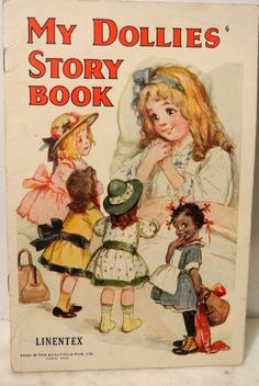 c1921 Linentex Childs Book MY DOLLIES STORY BOOK Black Child