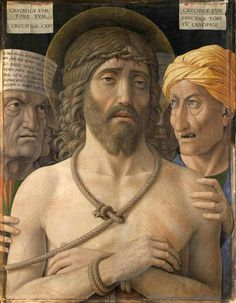 """Behold the Man. - John 19:5, """"Then came Jesus forth, wearing the crown of thorns, and the purple robe. And Pilate saith unto them, Behold the man!"""" - Ecce Homo  by Andrea Mantegna, circa 1500. - http://www.access-jesus.com/John/John_19.html"""